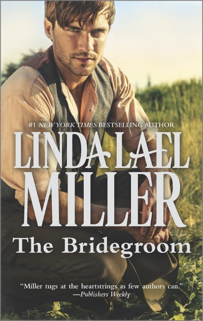 Linda Lael Miller The Bridegroom