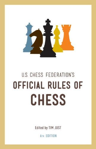 Tim Just U.S. Chess Federation's Official Rules Of Chess 0006 Edition;
