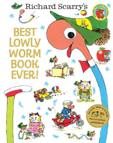 Richard Scarry Best Lowly Worm Book Ever!