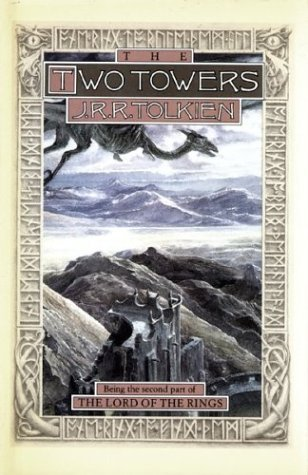 J. R. R. Tolkien The Two Towers Being The Second Part Of The Lord Of The Rings 0002 Edition;