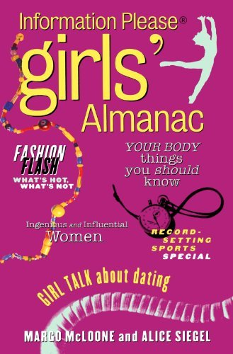 Alice Siegel The Information Please Girls' Almanac