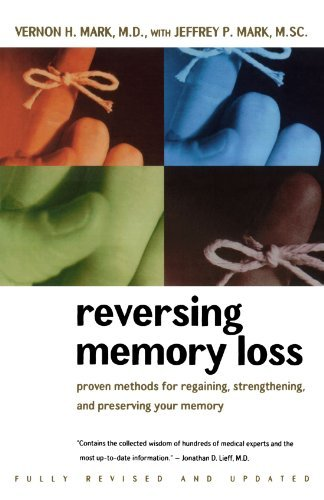 Vernon H. Mark Reversing Memory Loss Proven Methods For Regaining Stengthening And P Revised