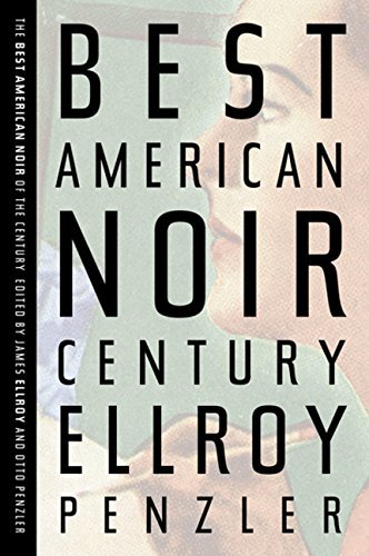 James Ellroy Best American Noir Of The Century The