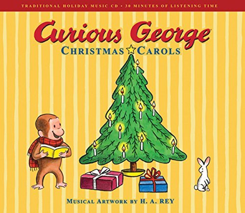 H. A. Rey Curious George Christmas Carols [with CD (audio)]