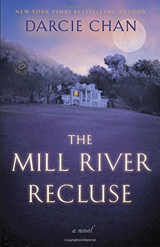 Darcie Chan The Mill River Recluse