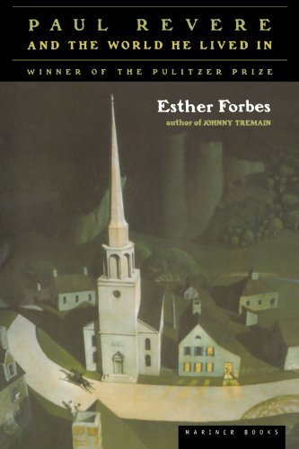 Esther Hoskins Forbes Paul Revere And The World He Lived In