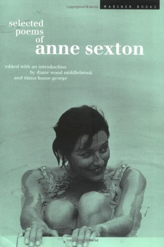 Linda Gray Sexton Selected Poems Of Anne Sexton