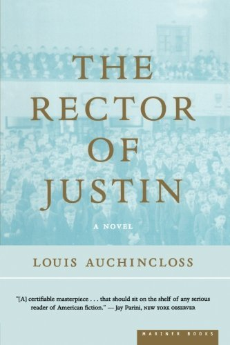 Louis Auchincloss The Rector Of Justin