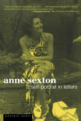Anne Sexton Anne Sexton A Self Portrait In Letters