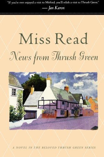 Miss Read News From Thrush Green