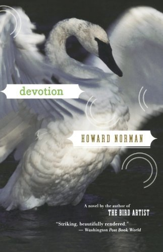 Howard Norman Devotion