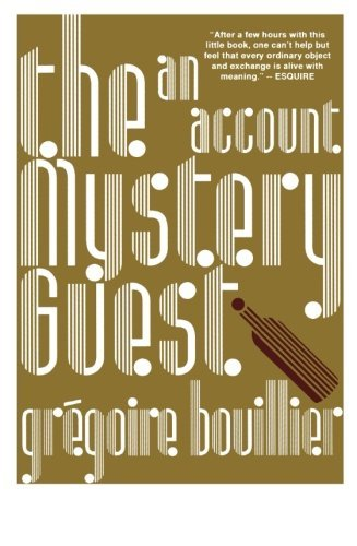 Gregoire Bouillier The Mystery Guest