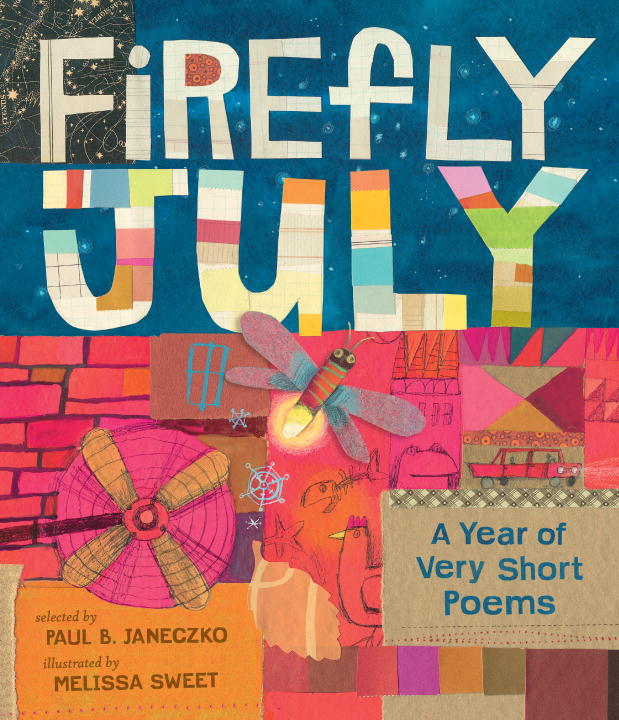 Paul B. Janeczko Firefly July A Year Of Very Short Poems