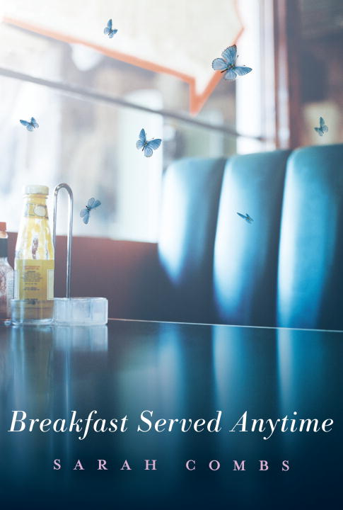Sarah Combs Breakfast Served Anytime