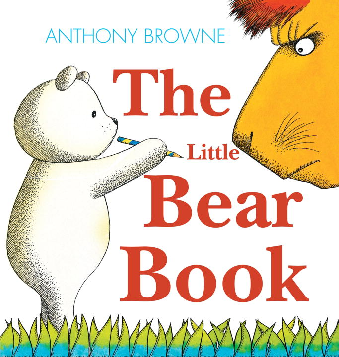 Anthony Browne The Little Bear Book