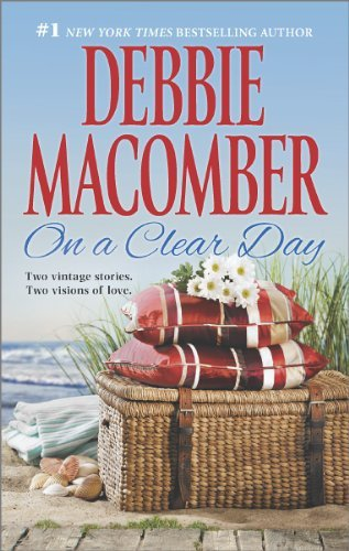 Debbie Macomber On A Clear Day Starlight\promise Me Forever