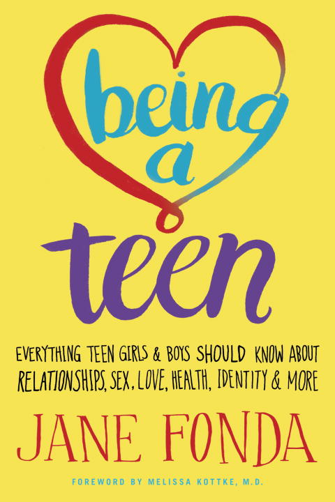 Jane Fonda Being A Teen Everything Teen Girls & Boys Should Know About Re
