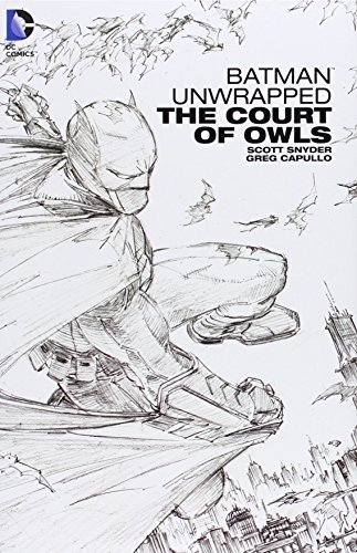 Scott Snyder Batman Unwrapped The Court Of Owls