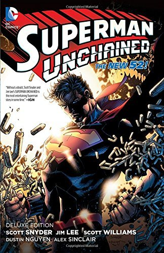 Scott Snyder Superman Unchained Deluxe Edition (the New 52) 0052 Edition;