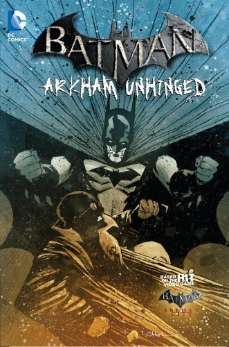 Karen Traviss Batman Arkham Unhinged Vol. 4