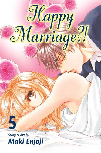 Maki Enjoji Happy Marriage?! Volume 5