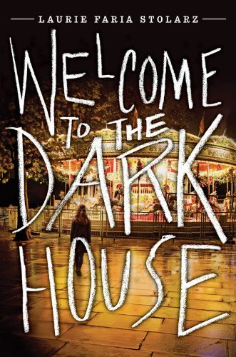 Laurie Faria Stolarz Welcome To The Dark House