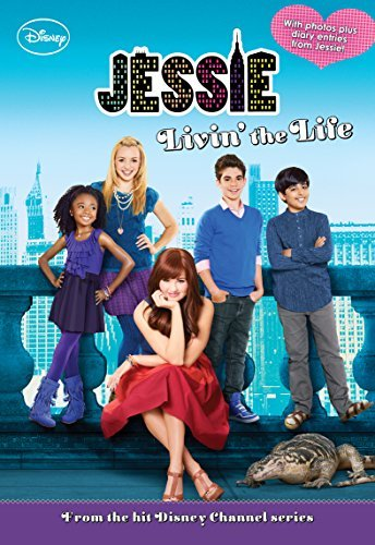 Disney Book Group Jessie Livin' The Life
