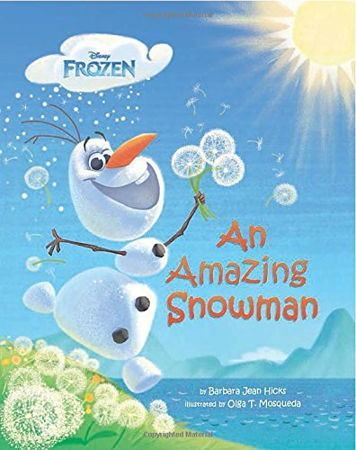 Barbara Jean Hicks An Amazing Snowman (disney's Frozen)
