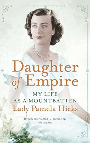 Pamela Hicks Daughter Of Empire My Life As A Mountbatten