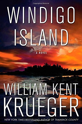 William Kent Krueger Windigo Island