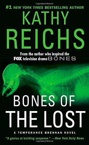 Kathy Reichs Bones Of The Lost