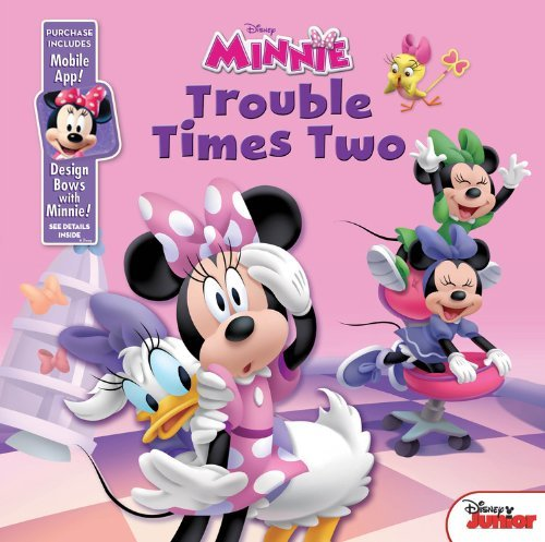 Disney Book Group Minnie Bow Toons Trouble Times Two Purchase Includes Mobile App For Iphone And Ipad!