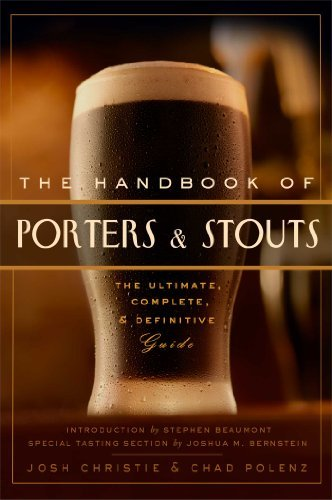 Chad Polenz The Handbook Of Porters & Stouts The Ultimate Complete And Definitive Guide