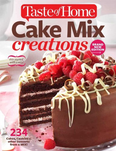 Editors Of Taste Of Home Cake Mix Creations