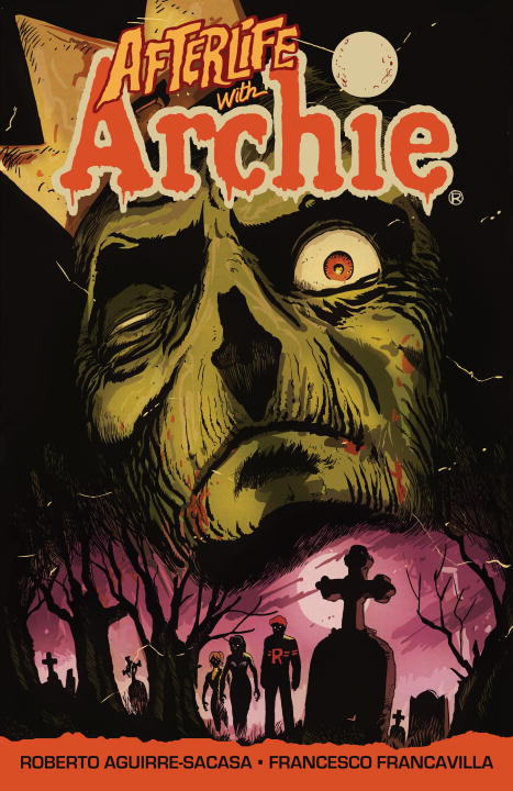 Roberto Aguirre Sacasa Afterlife With Archie Escape From Riverdale