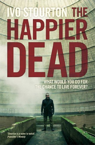 Ivo Stourton The Happier Dead