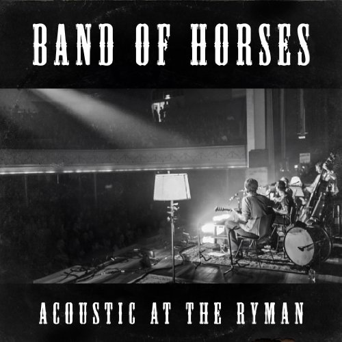 Band Of Horses Acoustic At The Ryman