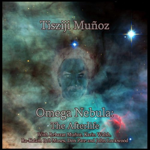 Tisziji Munoz Omega Nebula The Afterlife 2 CD