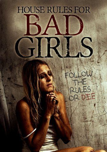 House Rules For Bad Girls House Rules For Bad Girls DVD Nr