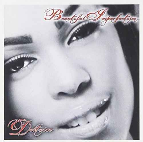 Deltrice Beautiful Imperfection Explicit Version