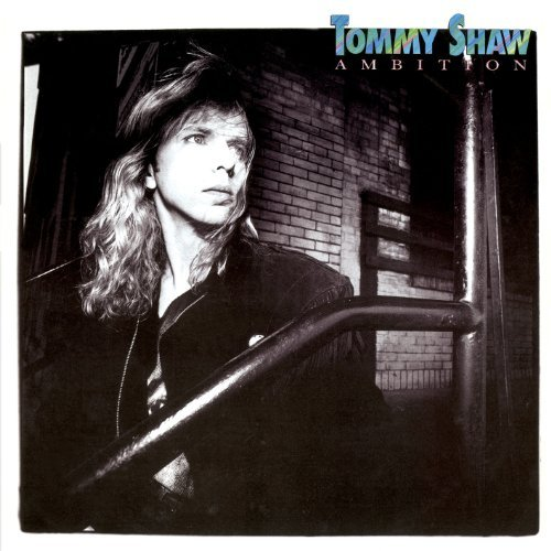 Tommy Shaw Ambition Ambition