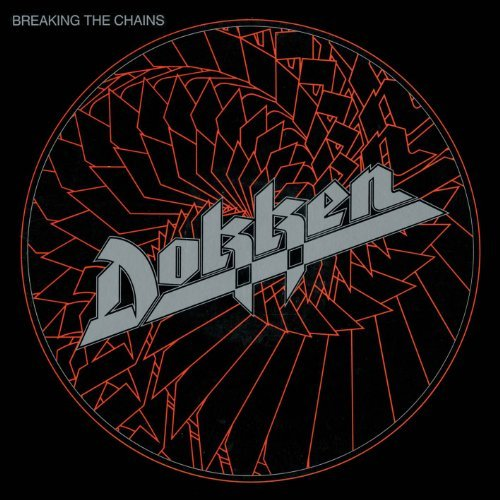 Dokken Breaking The Chains Import Gbr