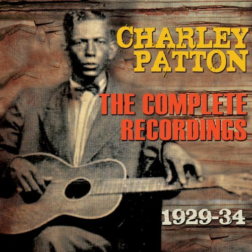 Charley Patton Complete Recordings 1929 34