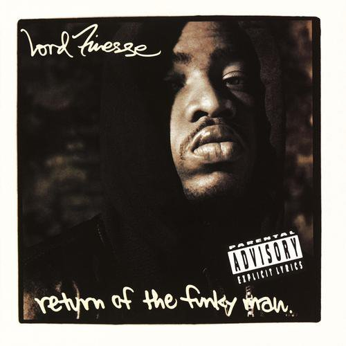 Lord Finesse Return Of The Funky Man Explicit Version