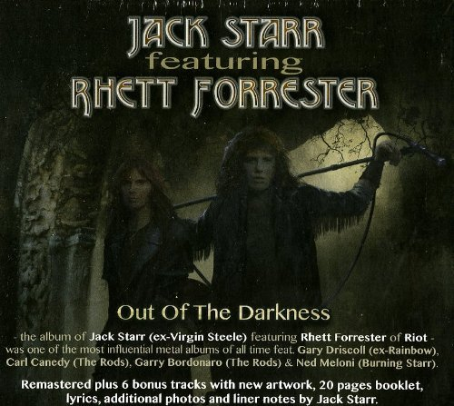 Jack Ft.Rhett Forrester Starr Out Of Darkness Incl. Bonus Tracks