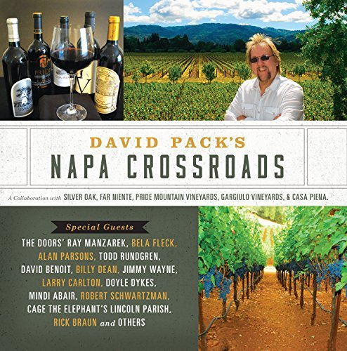 David Pack David Pack's Napa Crossroads