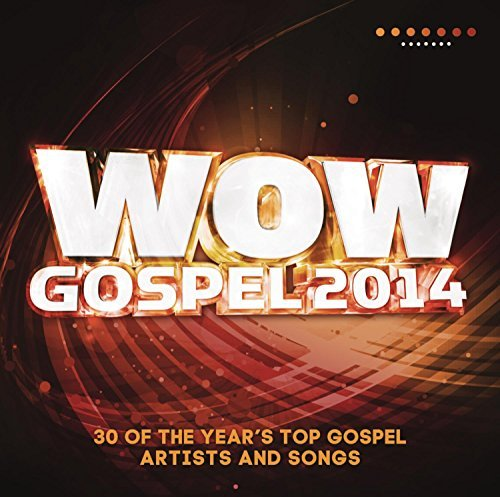 Wow Gospel 2014 Wow Gospel 2014 2 CD
