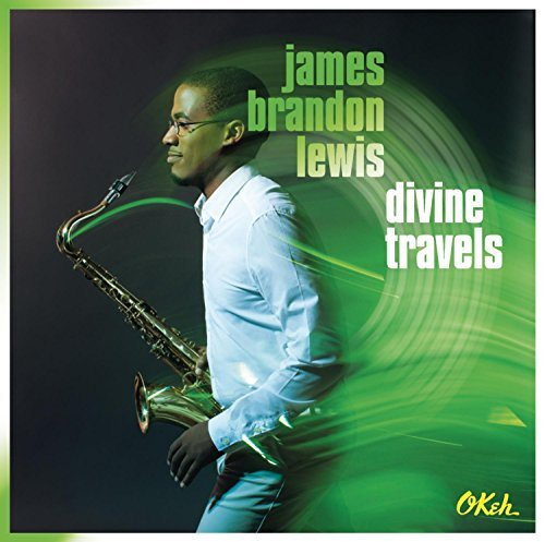 James Brandon Lewis Divine Travels
