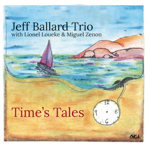 Jeff Ballard Time's Tales