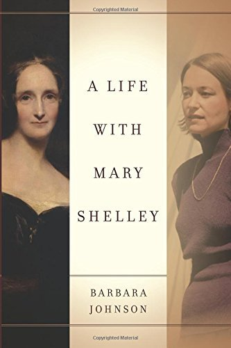 Barbara Johnson A Life With Mary Shelley